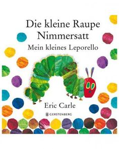 Die kleine Raupe Nimmersatt – Mein kleines Leporello
