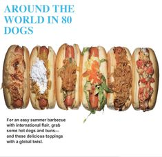 Hot Dog party with different internationally inspired toppings !