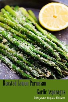 Roasted Lemon Parmesan Garlic Asparagus - THE foodies Oven Roasted Asparagus, Asparagus Recipe, Salad Recipes, Vegan Recipes, Cooking Recipes, Crockpot Recipes, Free Recipes, Keto Diet For Dummies, Cooked Cabbage