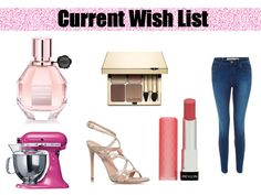 My Current Wish List