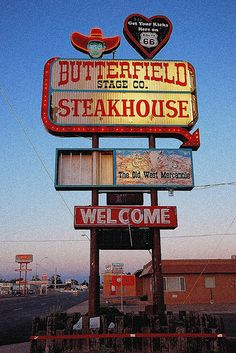 Butterfield Stage Co. Steak House in Page, Arizona #Route66 #Sign