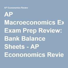 AP Macroeconomics Exam Prep Review: Bank Balance Sheets - AP Econonomics Review