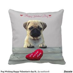 #Pug Wishing Happy #Valentine's day #Heart #pillows #happyvalentinesday