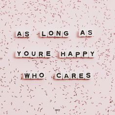 There Are Always Flowers Matisse art print Inspirational Quote Hand Lettering Katie Daisy Wall Art The Words, Cool Words, What Makes You Happy, Are You Happy, Make Happy, Positive Quotes, Motivational Quotes, Inspirational Quotations, Inspiring Quotes