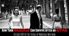 How Your Marriage Can Survive After an Affair - JackieBledsoe.com | Her's how restoring your marriage is possible after an affair