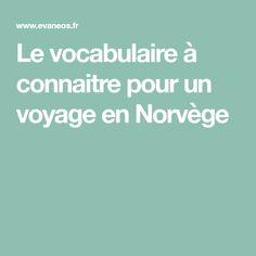 Le vocabulaire à connaitre pour un voyage en Norvège