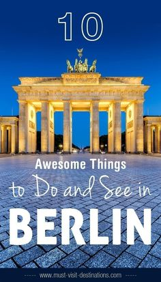 10 Awesome Things to Do and See in Berlin #travel #berlin