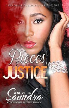 http://www.amazon.com/Pieces-Justice-Delphine-Publications-Presents-ebook/dp/B00D7NTVXY/ref=sr_1_1?s=digital-text&ie=UTF8&qid=1394633073&sr=1-1&keywords=pieces+of+justice