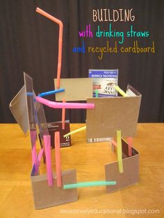 Relentlessly Fun, Deceptively Educational: Building with Straws & Recycled Cardboard