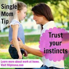 Everyone has an opinion and most are eager to share them. But when it is you and your kids and your life, you have to trust your inner mom and do what is right for you. Your inner mom knows more than you give her credit for!