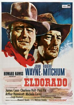 """El Dorado"" (1966). Country: United States. Director: Howard Hawks. Cast: John Wayne, Robert Mitchum, James Caan, Charlene Holt"