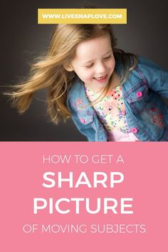 One question I get a lot is how to get your subject sharp and perfectly in focus, even when they are moving. This can be tricky, especially if your subject is a child - the movements tend to be more erratic and therefore harder to pin down! (Not to m