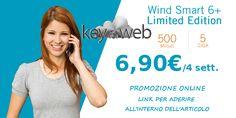 Imperdibile offerta online Wind Smart 6+ Limited Edition: 500 minuti +5GB a 6,90€, link per aderire  #follower #daynews - https://www.keyforweb.it/imperdibile-offerta-online-wind-smart-6-limited-edition-500-minuti-5gb-a-690e-ecco-il-link-per-aderire/