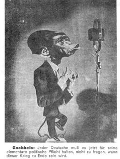 """Soviet leaflet, 1942, depicting Reich Minister for Propaganda, Joseph Goebbels as a monkey with a long tail speaking into a microphone. Text reads, """"Goebbels: Every German must now consider it his elementary political duty not to ask when this war will be over."""""""