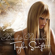 Taylor Swift: Back to december (Cd Single) - 2010.