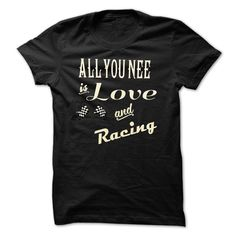 [Hot tshirt name list] ALL YOU NEED is love and racing  Shirts of year  What do you think fans? Are these your two essentials for a happy life?  Tshirt Guys Lady Hodie  SHARE TAG FRIEND Get Discount Today Order now before we SELL OUT  Camping last name surname tshirt last name surname tshirts you need is love and racing