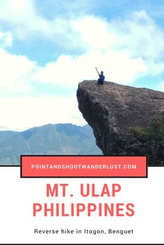 Mt Ulap - Benguet, Philippines - Famous for its Gungal Rock, this mountain is a short day trip from Baguio. This post is a narrative and guide. Philippines People, Philippines Cities, Philippines Travel Guide, Visit Philippines, Philippines Culture, Travel Guides, Travel Tips, Backpacking Ireland