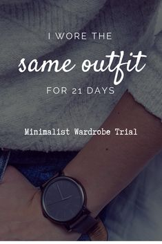 For 21 days, I wore the same outfit every single day, and for 3 weeks after that I expanded and added a few other items for a minimalist capsule wardrobe  -  #Fallfashion #JacketsProducts