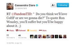 Cassandra Clare tweets about COHF! And references Harry Potter! :)