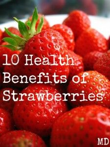 10 Health Benefits of Strawberries http://madamedeals.com/?p=492565 #strawberries #inspireothers