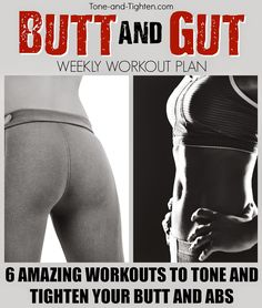 6 Amazing butt and abs workouts all in the same place! Weekly Workout Plans on Tone-and-Tighten.com