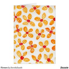 Flowers Greeting Card  Available on many more products! Just type in the name of the design in the search bar on my Zazzle products page to see them all!  #card #greeting #letter #invitation #friend #family #get #in #touch #contact #mail #mailing #flower #orange #cute #chic #whimsical #red