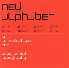 New alphabet, an introduction for a programmed typography hilversum, 1967 Wim Crouwel The Quadrat Print in which Crouwel made his proposal for a new typeface more suitable than traditional type for the cathode-ray Modern Graphic Design, Graphic Design Inspiration, Graphic Designers, Book Cover Design, Book Design, Web Design, International Typographic Style, Type Posters, Design Museum