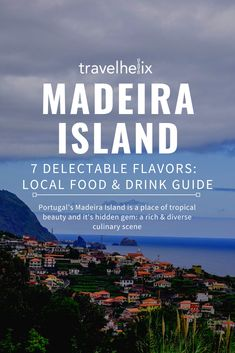Your complete culinary travel guide to Madeira Island, Portugal. What to eat, what to drink, and the best places to go during your visit to Madeira, Portugal. Get ready to indulge your senses into some of the best Portuguese cuisine on this beautiful island in the middle of the Atlantic. #portuguesefood #culinarytravel #madeiraisland #foodietravel #madeiraportugal #europeansidetrips #atlanticislands