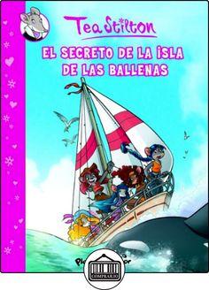 El secreto de la Isla de las Ballenas: Cómic Tea Stilton 1 (Comic Tea Stilton) de Tea Stilton ✿ Libros infantiles y juveniles - (De 6 a 9 años) ✿