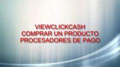ViewClickCash-Comprar-Productos|Como comprar productos con los procesadores de pago Derrota la Crisis Afiliados: (En construccion) Registro en:http://www.vie...