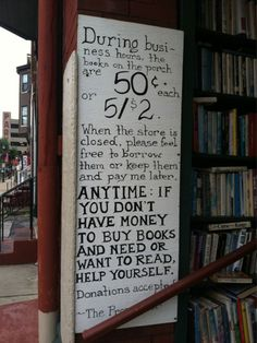 This kind message was posted outside of a small bookstore in Wheeling, West Virginia.