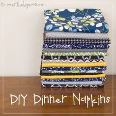 Go green! How to easily make your own dinner napkins, These are easy to wash not to mention they save you money! Full tutorial!