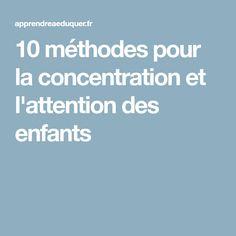 10 méthodes pour la concentration et l'attention des enfants
