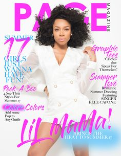 PAGE Magazine Summer 17 Issue on sale 7/22/17 Black Girls Rock, Black Girl Magic, Lil Bow Wow, The Glow Up, Bring The Heat, Hip Hop News, E Magazine, Just Girl Things, Girls Tees