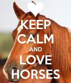 keep calm and love horses - Google zoeken