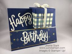 Stampin Up Happy Birthday Thinlits and True Gentleman masculine birthday card and gift box idea - Jeanie Stark StampinUp 18th Birthday Cards, Birthday Cards For Boys, Masculine Birthday Cards, Birthday Box, Birthday Gifts, Masculine Cards, Birthday Wishes, Birthday Cakes, Fun Fold Cards