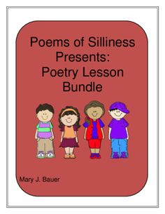 Poems of Silliness Poetry Lesson Bundle from Mary Bauer on TeachersNotebook.com -  (37 pages)  - This 37 page ebook is a bundle of three previously released products at a reduced price.  $