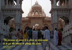 Purpose of Going To a Place of Pilgrimage  http://harekrishnaquotes.com/srila-prabhupada-on-purpose-of-going-to-a-place-of-pilgrimage/