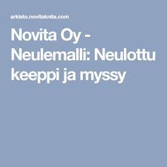 Novita Oy - Neulemalli: Neulottu keeppi ja myssy