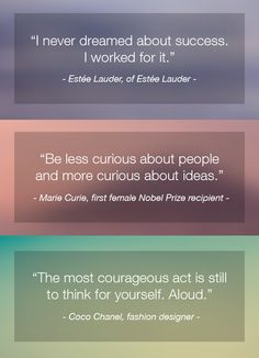 Our top 10 inspirational quotes from some remarkable women forging the way.