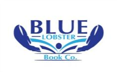 """Blue Lobster Book open anthologies, including """"What I learned from my Mother"""" deadline 1/31/15"""
