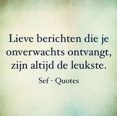 || berichten Heart Quotes, Happy Quotes, True Quotes, Sef Quotes, Truth And Dare, Dutch Words, Some Inspirational Quotes, Dutch Quotes, Quote Backgrounds