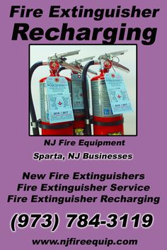Fire Extinguisher Recharging Sparta, NJ (973)  784-3119 Call the Experts at NJ Fire Equipment.. We are the complete source for Fire Extinguisher Service for Local New Jersey Businesses We would love to hear from you.. Call us Today!