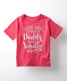 Look at this #zulilyfind! Heather Hot Pink 'Daddy is My Valentine' Tee - Toddler & Girls #zulilyfinds