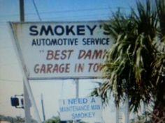 The sign at smokey's old Daytona Shop