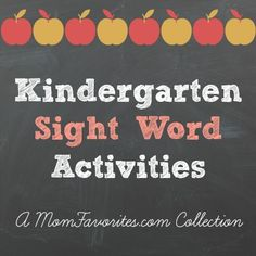 Looking for some fun Kindergarten Sight Word Activities? Here's a great Mom Favorites Collection!