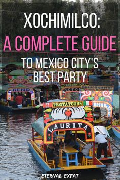 A Mexico City Day Trip to Xochimilco is a must! This complete guide to Xochimilco will help you plan your day, get there safely and ensure you have the best day out.