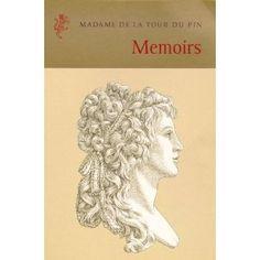 """Memoirs of Madame De La Tour Du Pin:   Laughing & Dancing Our Way to the Precipice""   Incredible!"