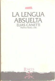 La lengua absuelta, Elias Canetti