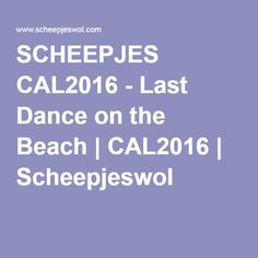 Scheepjes – Last Dance on the Beach We are thrilled to announce the theme of our highly anticipated Scheepjes CAL Crochet Quilt, Crochet Squares, Crochet Afghans, Cal 2016, Beach Hacks, Last Dance, Color Combos, Tips, Pattern